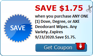 Save $1.75 when you purchase ANY ONE (1) Dove, Degree, or AXE Deodorant Wipes. Any Variety..Expires 9/23/2020.Save $1.75.