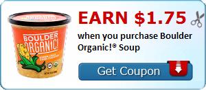 Earn $1.75 when you purchase Boulder Organic!® Soup